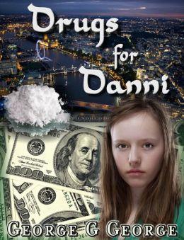 Drugs for Danni