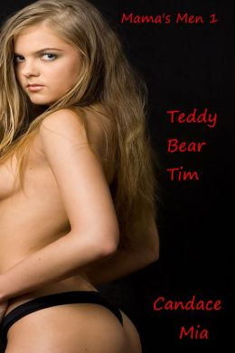 Mama's Men 1: Teddy Bear Tim
