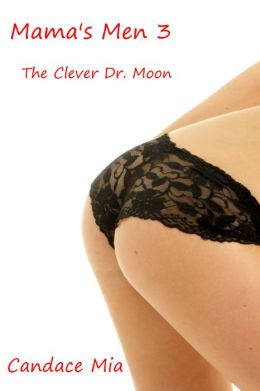 Mama's Men 3: The Clever Doctor Moon