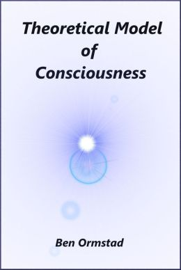 Theoretical Model of Consciousness