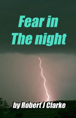Fear inThe night