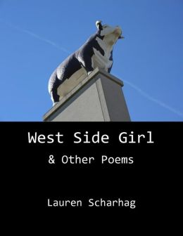West Side Girl & Other Poems