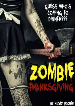 Zombie Thanksgiving: A YA Short Story