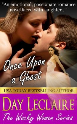 Once Upon a Ghost (Wacky Women Series #1)