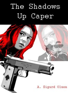 Black Shadow Detective Agency: The Shadows Up Caper