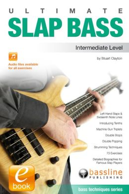 Ultimate Slap Bass: Intermediate Level