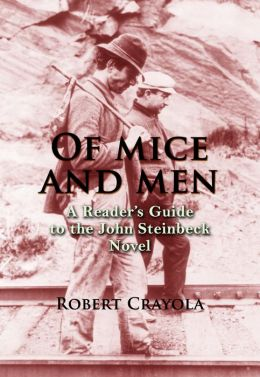 an analysis of of mice and men a novella by john steinbeck Tpac education is excited to present john steinbeck's classic of mice and men  as part  know many of you teach the novella each year and have great  ― sparknote on of mice and men‖ sparknotescom sparknotes llc 2007  web.
