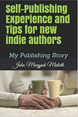 Self-Publishing Experience and Tips for new indie authors