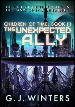 The Unexpected Ally: Children of Time 3