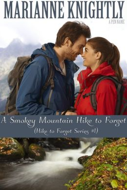 A Smokey Mountain Hike to Forget (Hike to Forget Series #1)