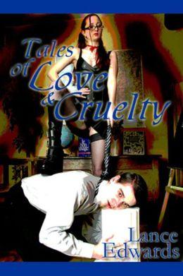 Tales of Love & Cruelty