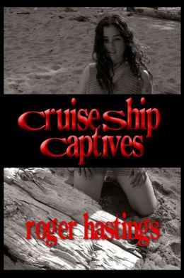 Cruise Ship Captives