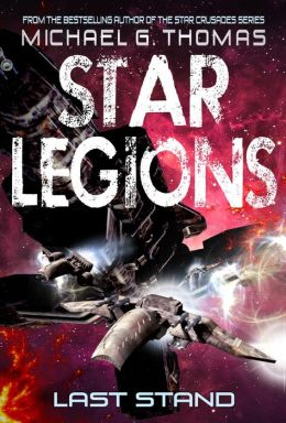 Last Stand (Star Legions Book 4)