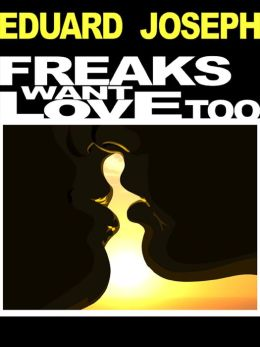 Freaks Want Love Too