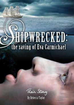 Shipwrecked: the Saving of Eva Carmichael