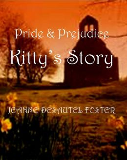 Pride and Prejudice: Kitty's Story