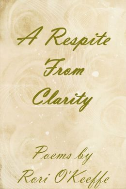A Respite From Clarity
