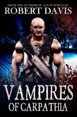 Vampires of Carpathia (Dragolescu Chronicles, Book 1)