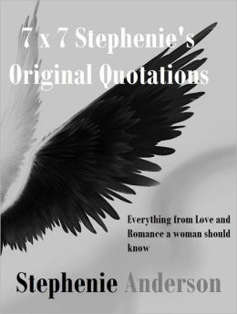 7 x 7 Stephenie's Original Quotations