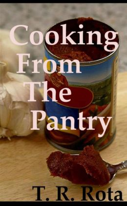 Cooking From The Pantry