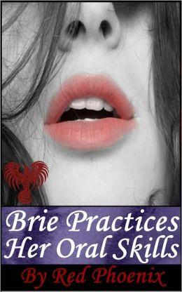 Brie Practices Her Oral Skills (Brie, #5)