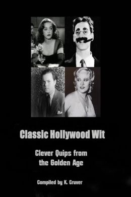 Classic Hollywood Wit