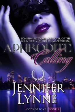 Aphrodite Calling (Gods of Love #2)