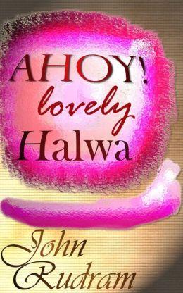 AHOY! Lovely Halwa