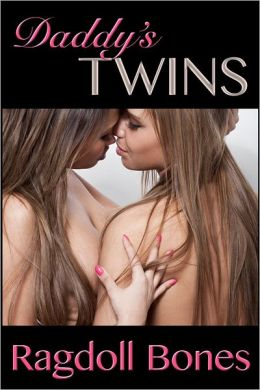 Daddy's Twins: An Erotic Short Story