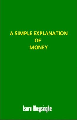 A Simple Explanation of Money