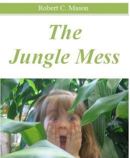 The Jungle Mess