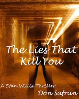 The Lies That Kill You