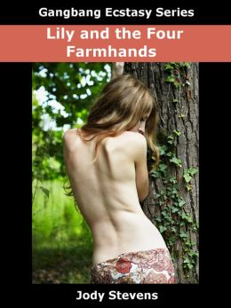 Lily and the Four Farmhands (Gangbang)
