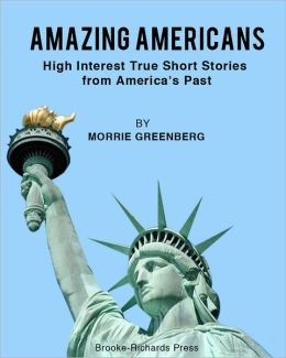 Amazing Americans: High-Interest Short Stories from America's Past