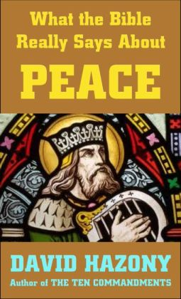 What the Bible Really Says about Peace