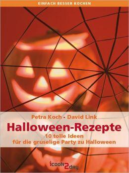 Halloween-Rezepte. 10 tolle Ideen für die gruselige Party zu Halloween