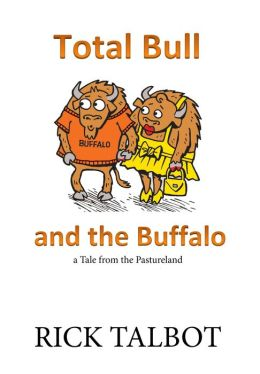 Total Bull and the Buffalo