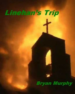 Linehan's Trip