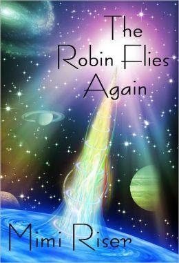 The Robin Flies Again