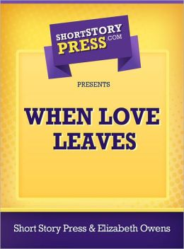 When Love Leaves