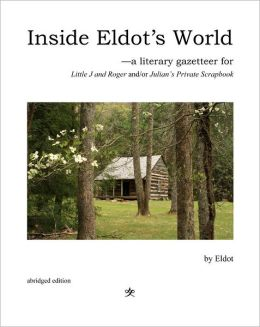 Inside Eldot's World: a Literary Gazetteer