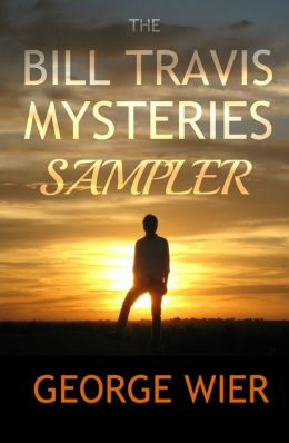 The Bill Travis Mysteries Sampler