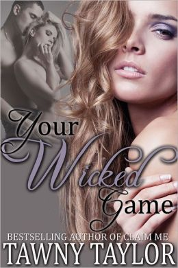 Your Wicked Game (Erotica Erotic Romance)