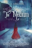 The Medium (An Emily Chambers Spirit Medium Novel)