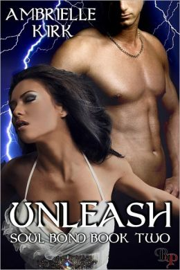 Unleash: Soul Bond, Book 2