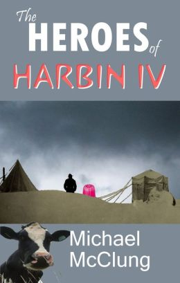The Heroes of Harbin IV: A Short Military Sci-Fi Sendup