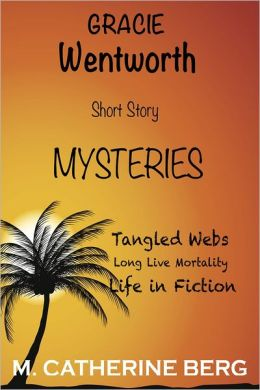 Gracie Wentworth Short Story Mysteries