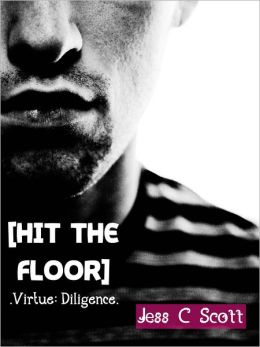 Hit the Floor (Virtue: Diligence)