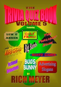 The Trivia Quiz Book: Volume 5