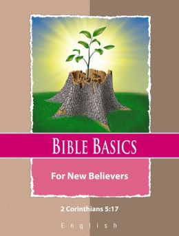 Bible Basics For New Believers: English Language
